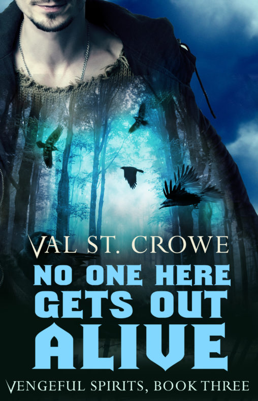 No One Here Gets Out Alive: Vengeful Spirits, Book Three